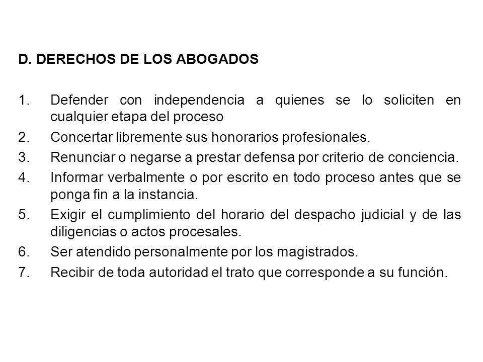 D. DERECHOS DE LOS ABOGADOS