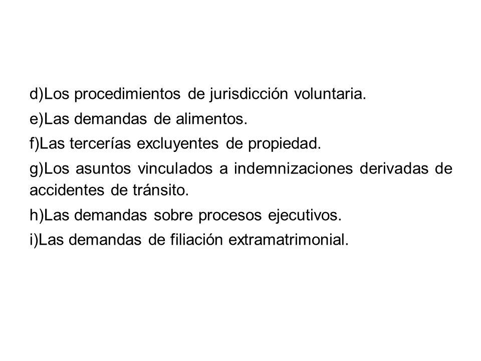 Los procedimientos de jurisdicción voluntaria.