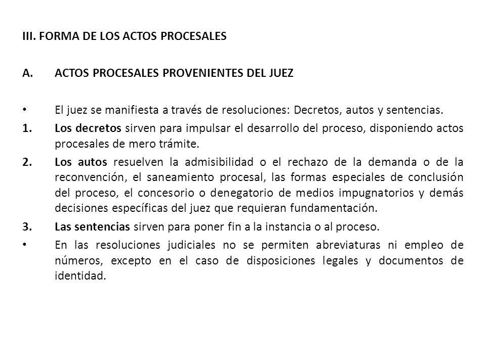 III. FORMA DE LOS ACTOS PROCESALES
