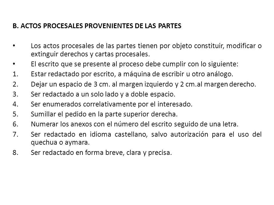B. ACTOS PROCESALES PROVENIENTES DE LAS PARTES