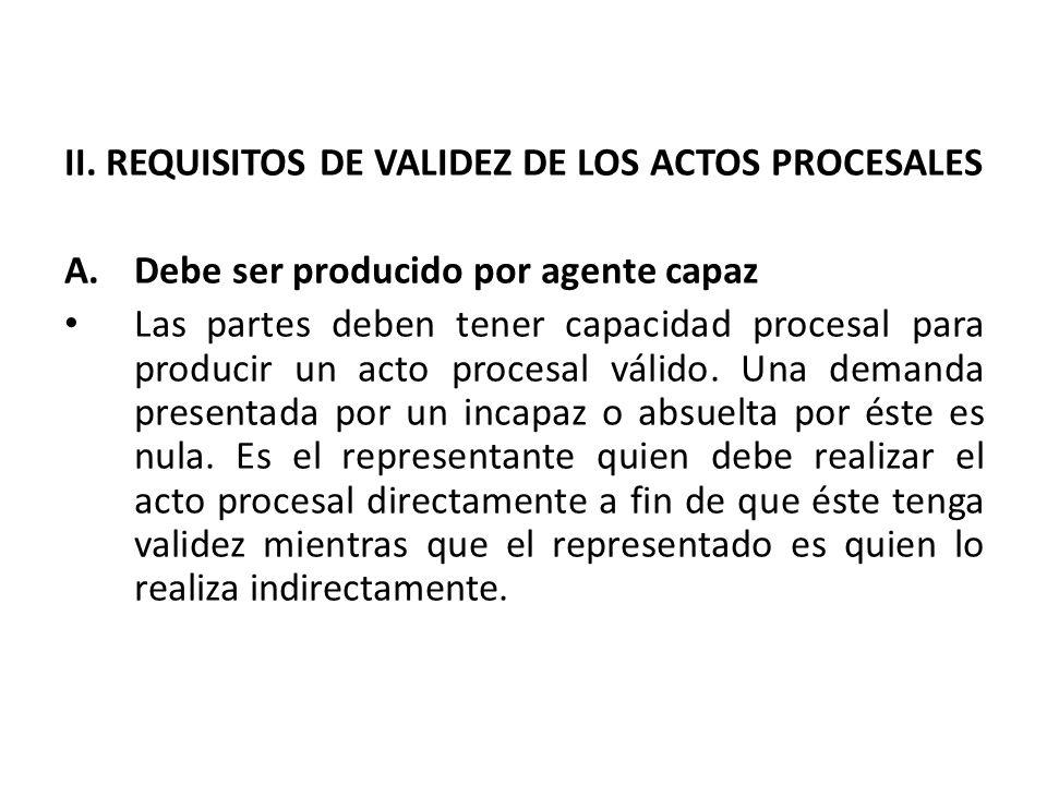 II. REQUISITOS DE VALIDEZ DE LOS ACTOS PROCESALES