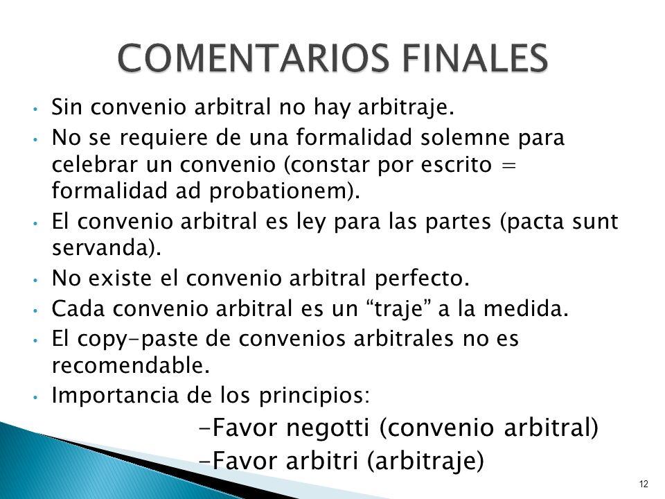 COMENTARIOS FINALES -Favor negotti (convenio arbitral)