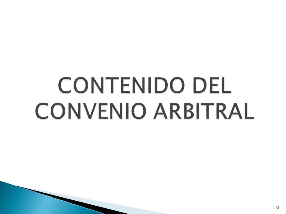 CONTENIDO DEL CONVENIO ARBITRAL