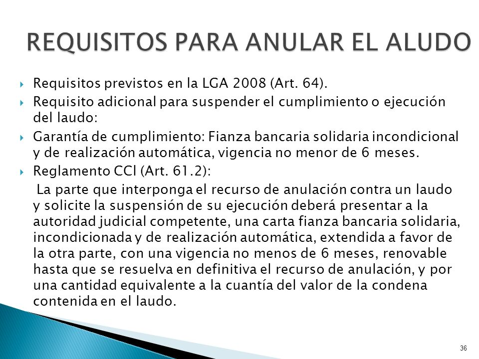 REQUISITOS PARA ANULAR EL ALUDO