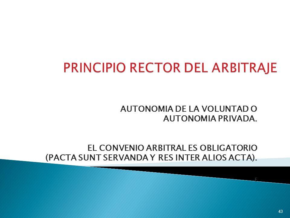 PRINCIPIO RECTOR DEL ARBITRAJE