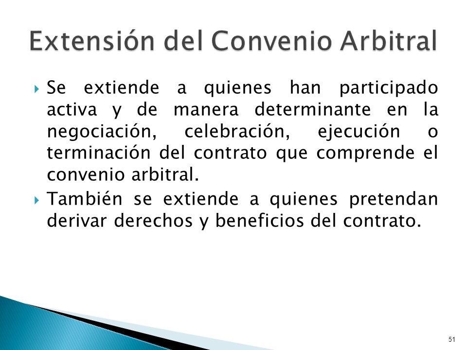 Extensión del Convenio Arbitral