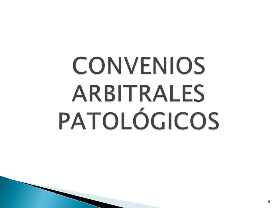 CONVENIOS ARBITRALES PATOLÓGICOS
