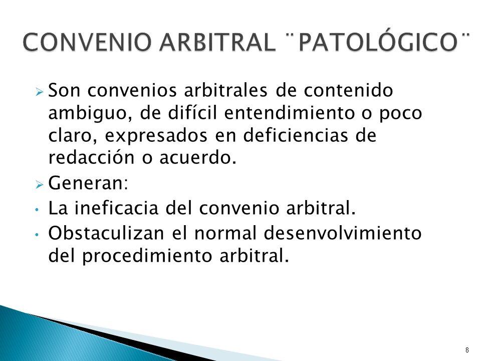 CONVENIO ARBITRAL ¨PATOLÓGICO¨