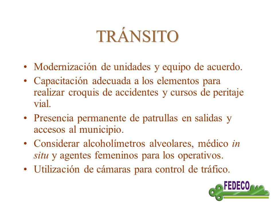 TRÁNSITO Modernización de unidades y equipo de acuerdo.