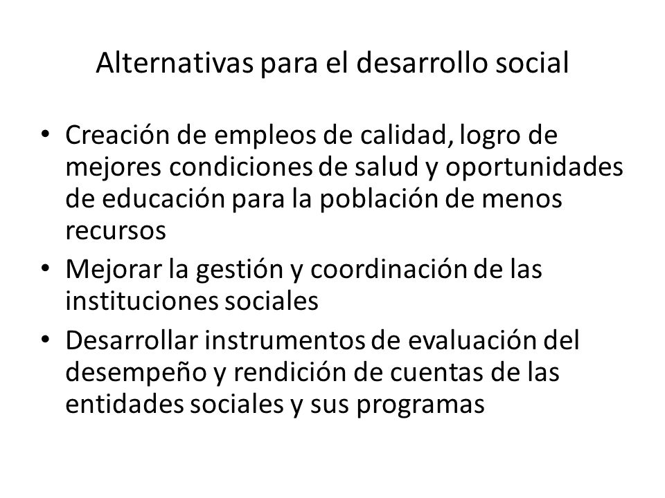 Alternativas para el desarrollo social