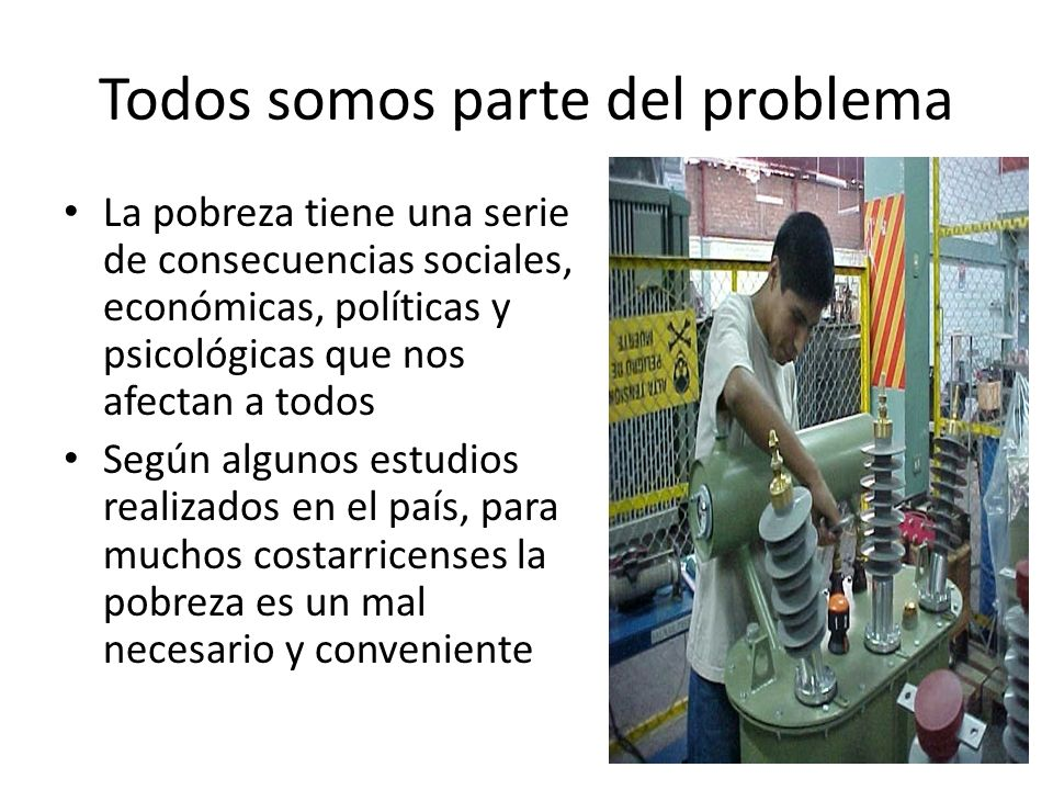Todos somos parte del problema