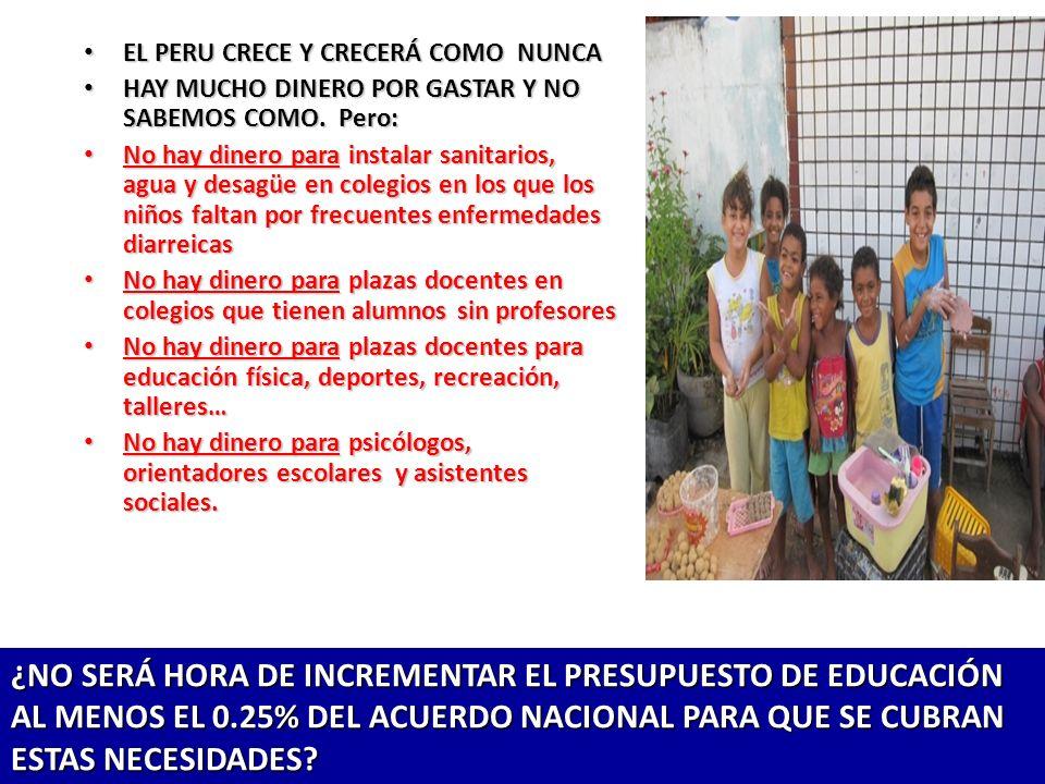 EL PERU CRECE Y CRECERÁ COMO NUNCA