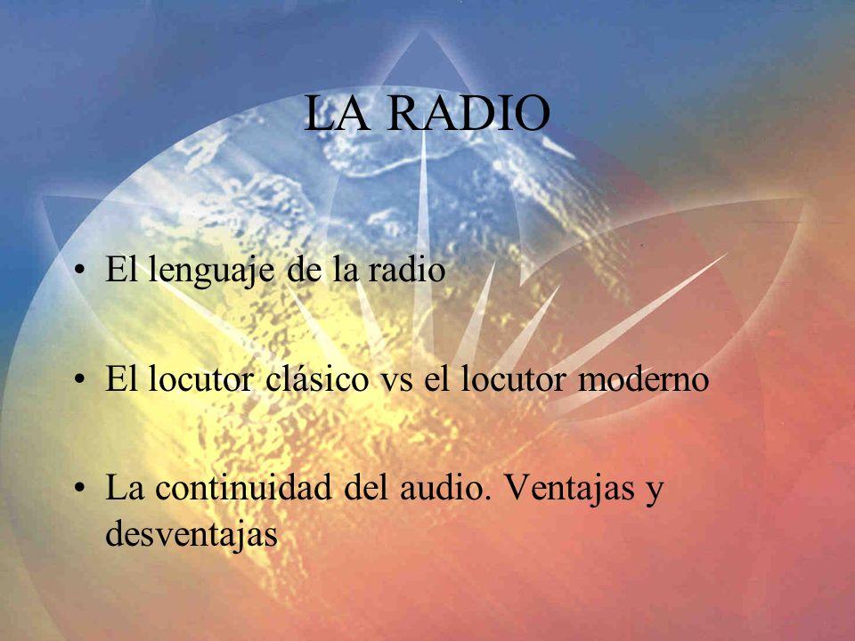 LA RADIO El lenguaje de la radio