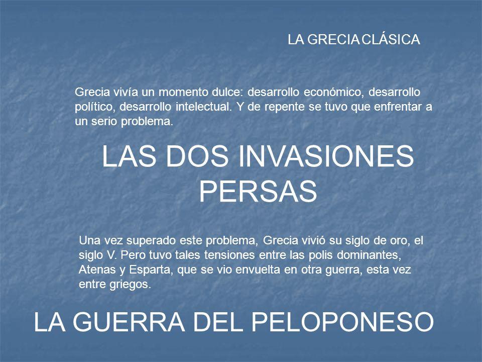 LAS DOS INVASIONES PERSAS