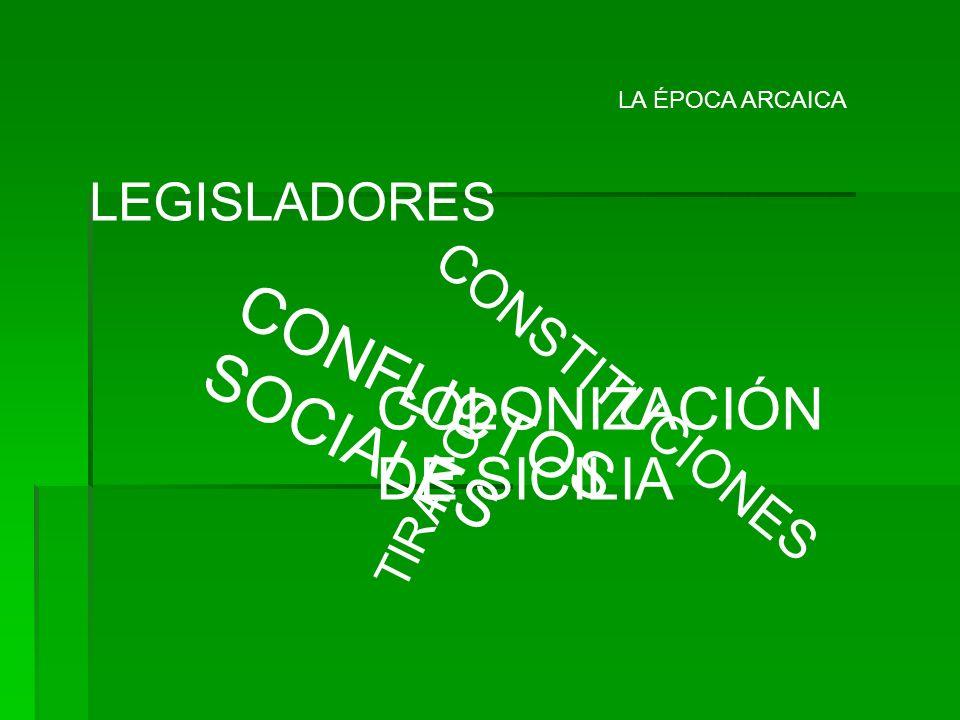 CONFLICTOS SOCIALES COLONIZACIÓN DE SICILIA LEGISLADORES