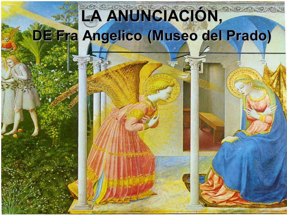 LA ANUNCIACIÓN, DE Fra Angelico (Museo del Prado)