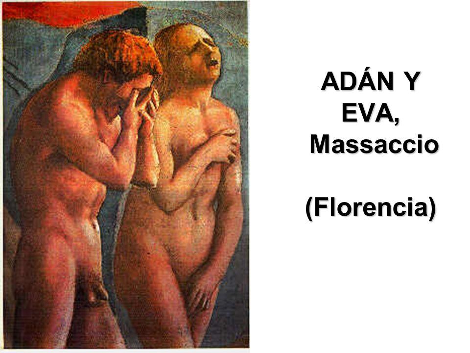 ADÁN Y EVA, Massaccio (Florencia)