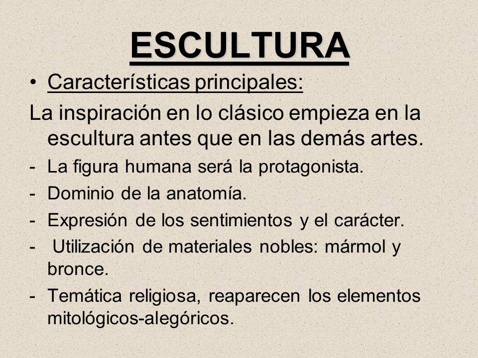 ESCULTURA Características principales: