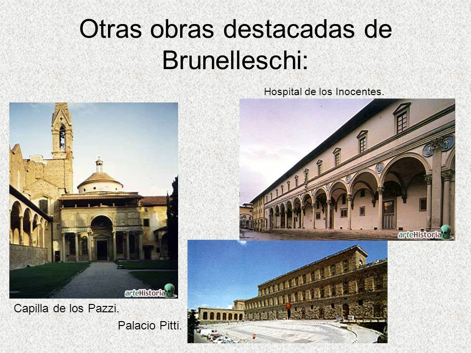 Otras obras destacadas de Brunelleschi: