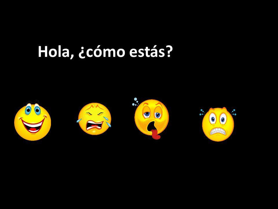 Hola, ¿cómo estás