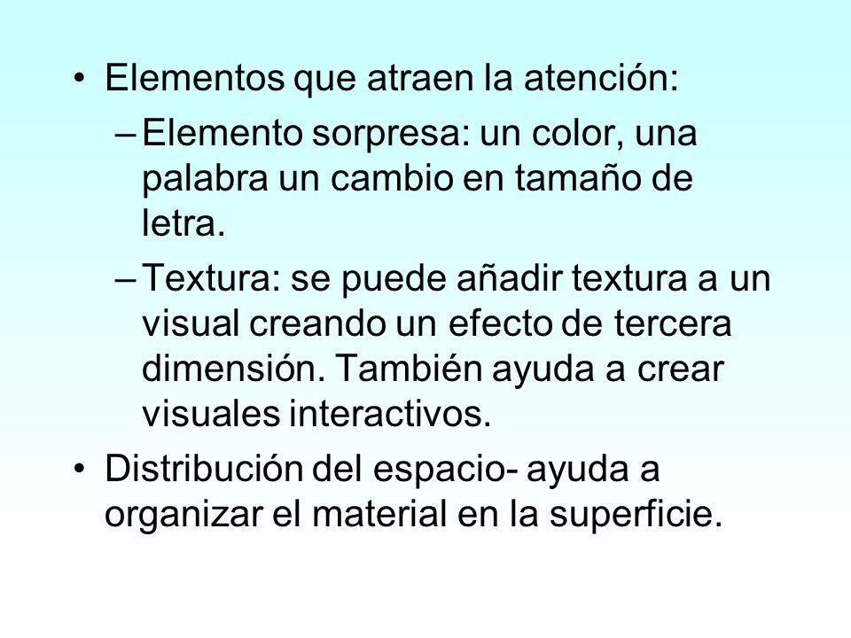 Elementos que atraen la atención: