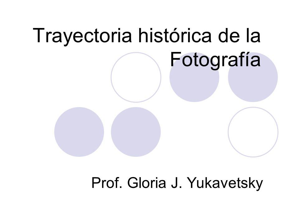 Trayectoria histórica de la Fotografía