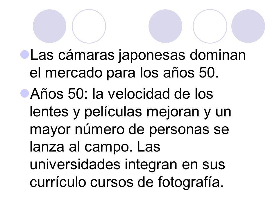 Las cámaras japonesas dominan el mercado para los años 50.