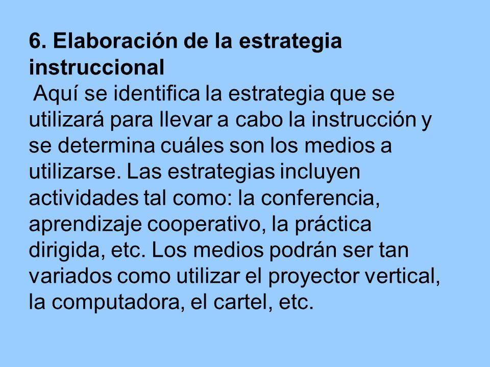 6. Elaboración de la estrategia instruccional