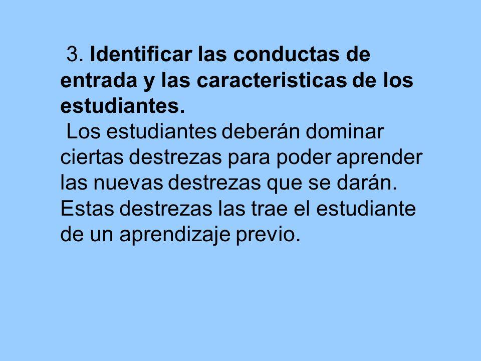 3. Identificar las conductas de entrada y las caracteristicas de los estudiantes.