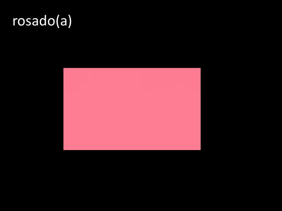 rosado(a)