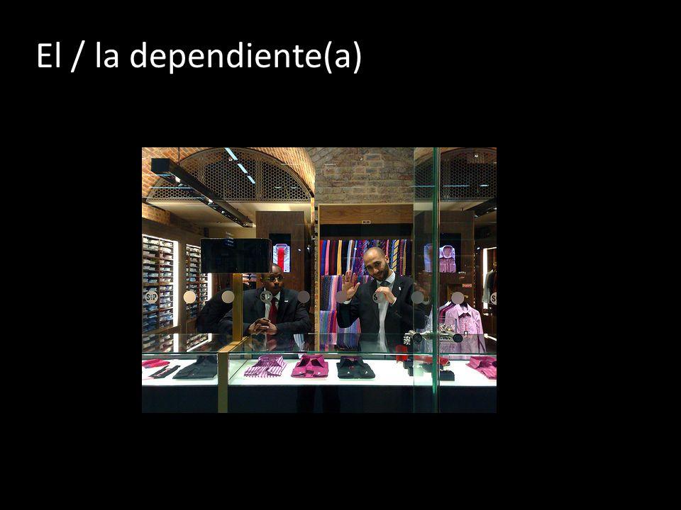 El / la dependiente(a)