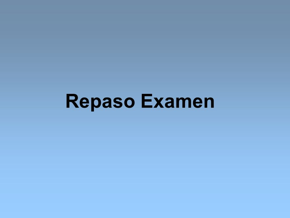 Repaso Examen