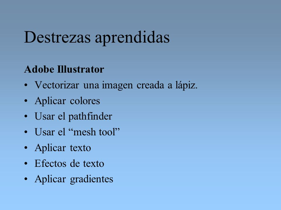 Destrezas aprendidas Adobe Illustrator