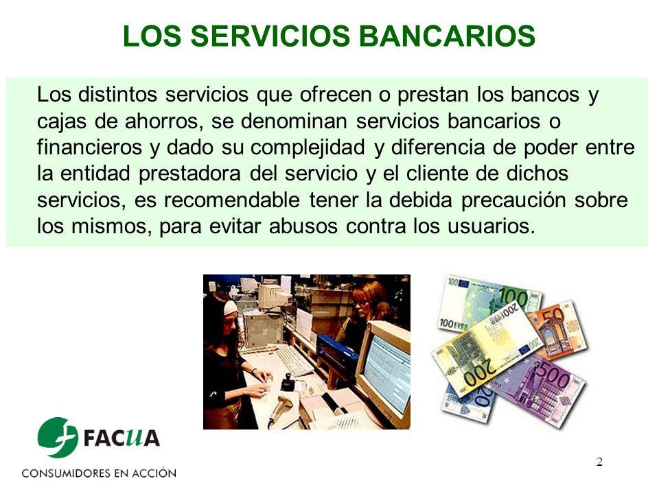LOS SERVICIOS BANCARIOS