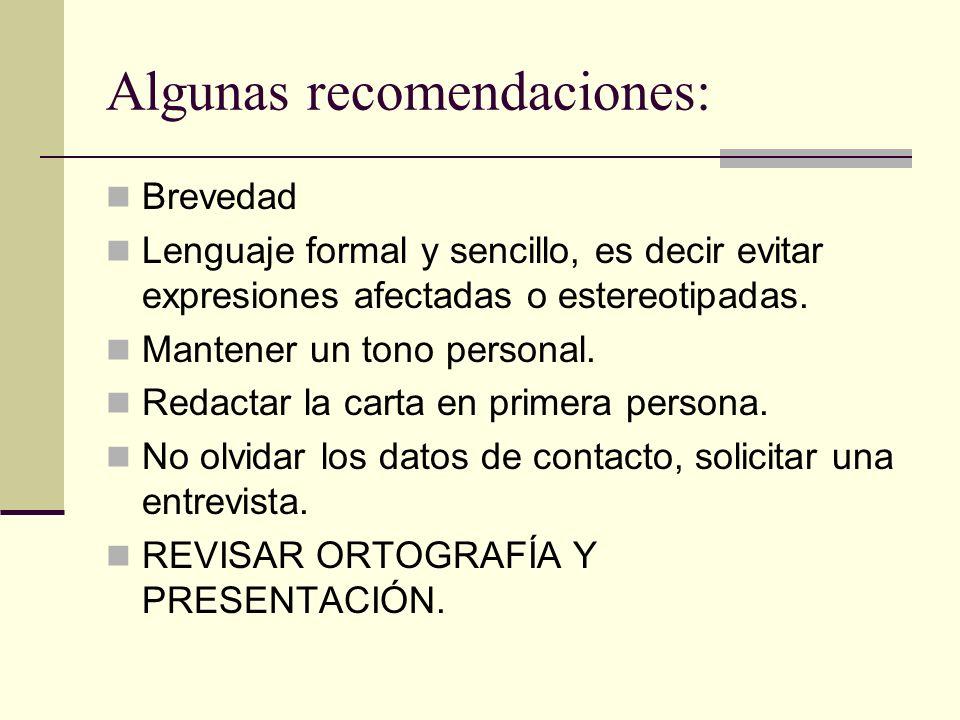 Algunas recomendaciones: