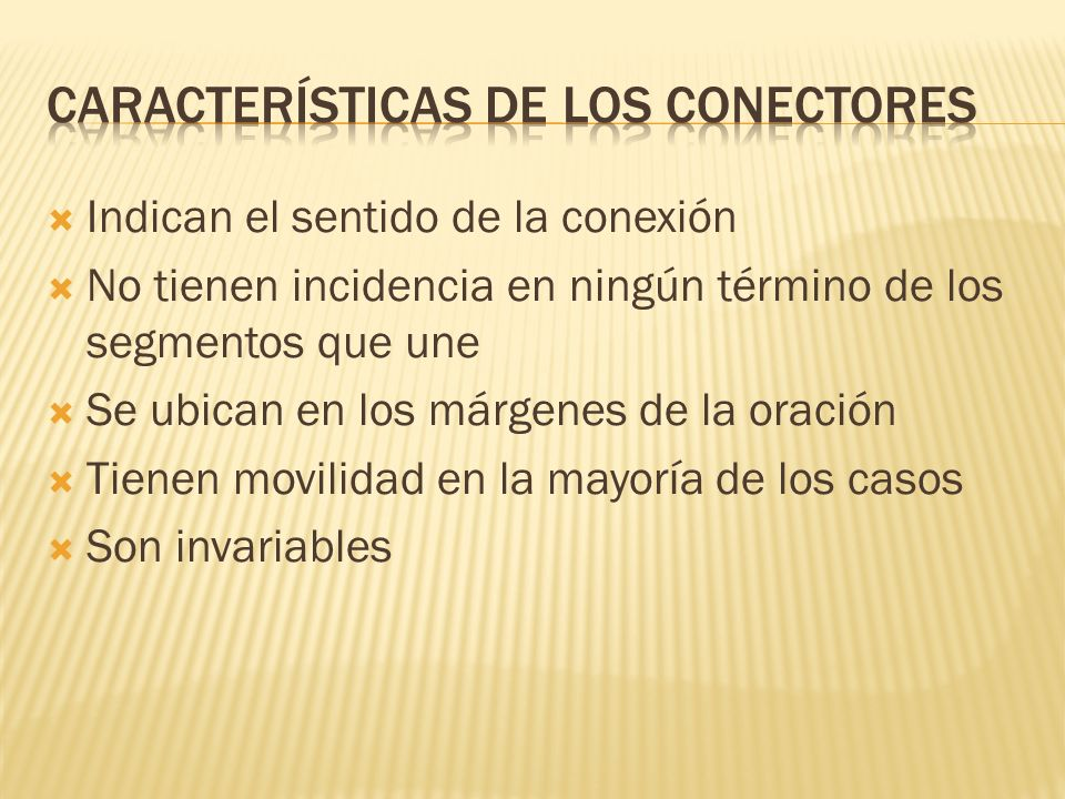 Características de los conectores