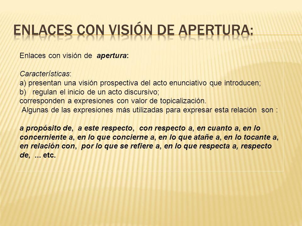 Enlaces con visión de apertura: