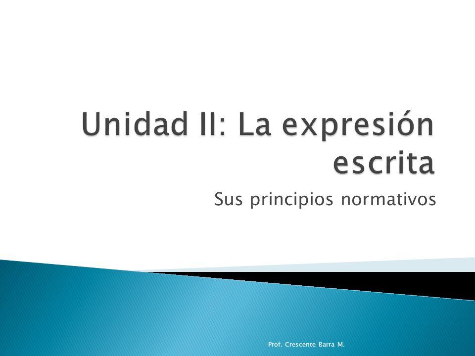 Unidad II: La expresión escrita