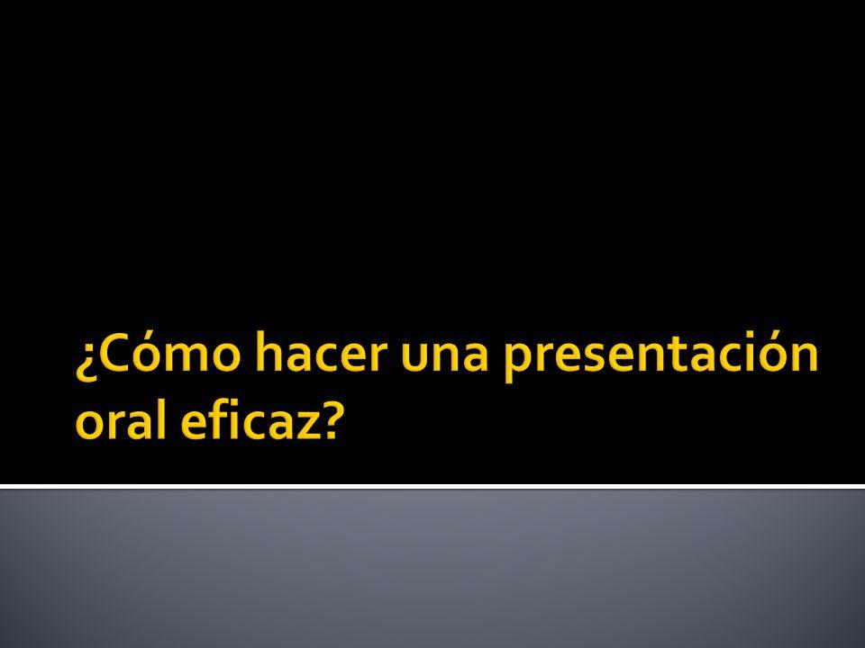 ¿Cómo hacer una presentación oral eficaz