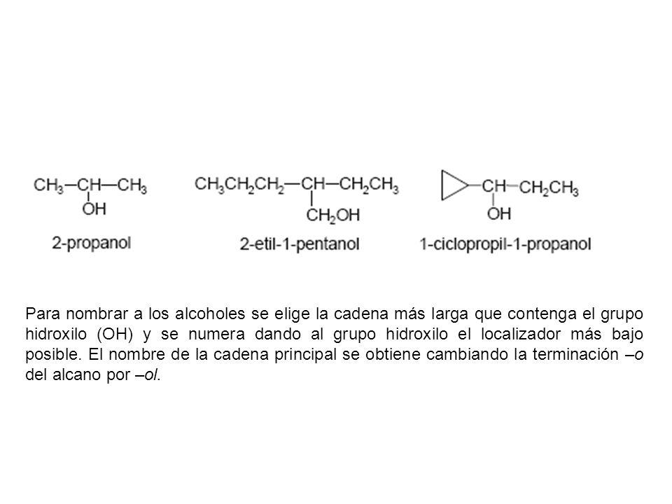 Para nombrar a los alcoholes se elige la cadena más larga que contenga el grupo hidroxilo (OH) y se numera dando al grupo hidroxilo el localizador más bajo posible.