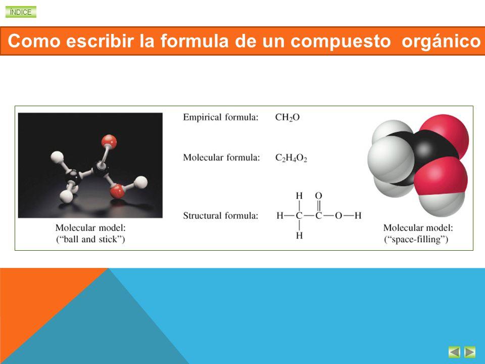 Como escribir la formula de un compuesto orgánico
