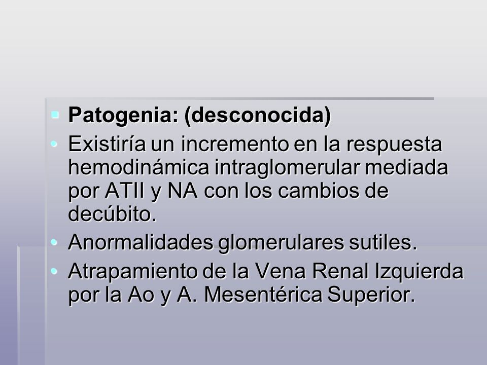 Patogenia: (desconocida)