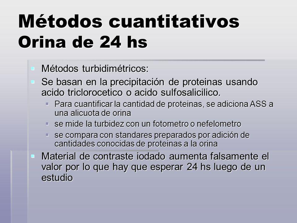 Métodos cuantitativos Orina de 24 hs