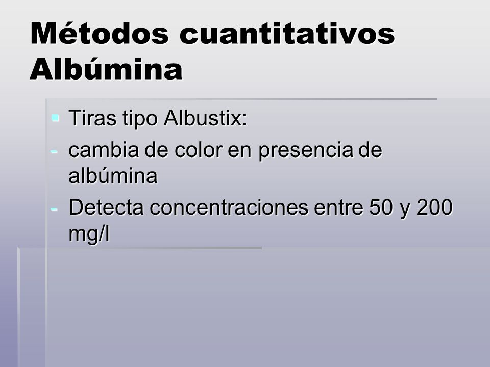 Métodos cuantitativos Albúmina