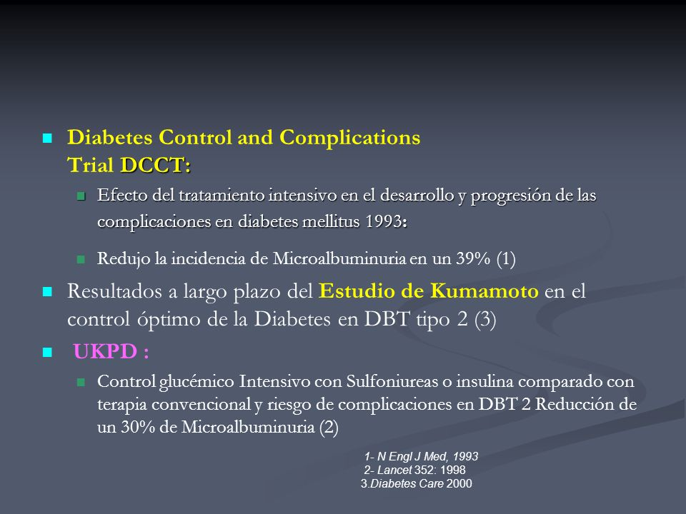 Diabetes Control and Complications Trial DCCT: