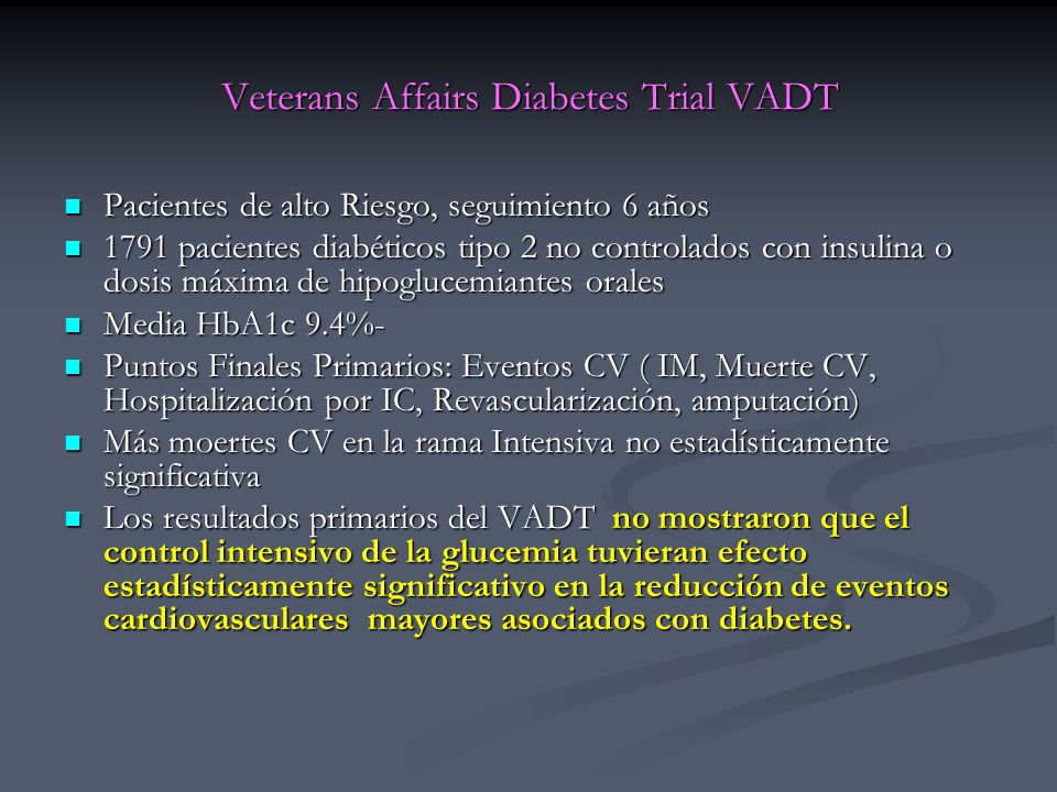 Veterans Affairs Diabetes Trial VADT