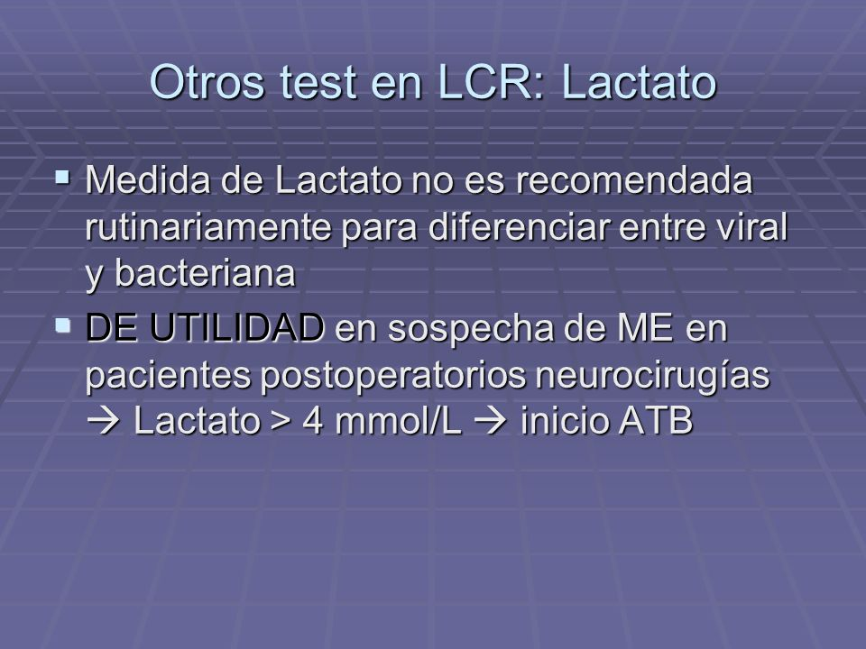 Otros test en LCR: Lactato