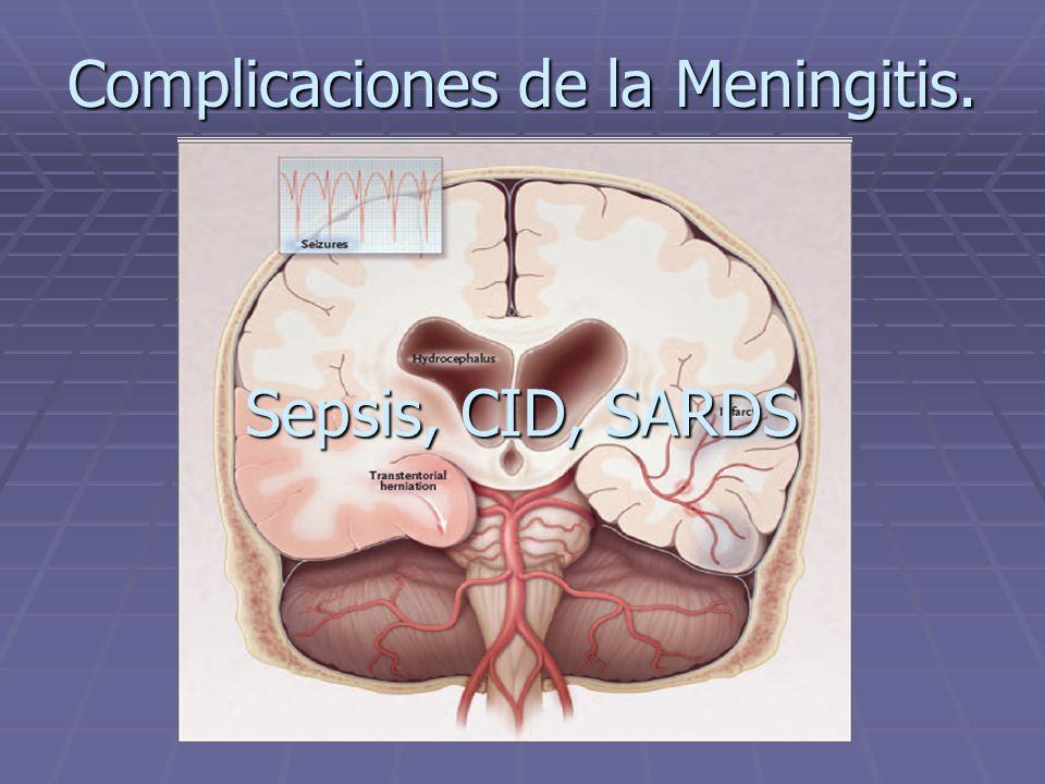Complicaciones de la Meningitis.