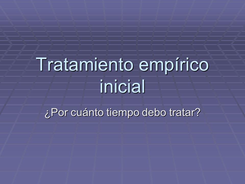 Tratamiento empírico inicial