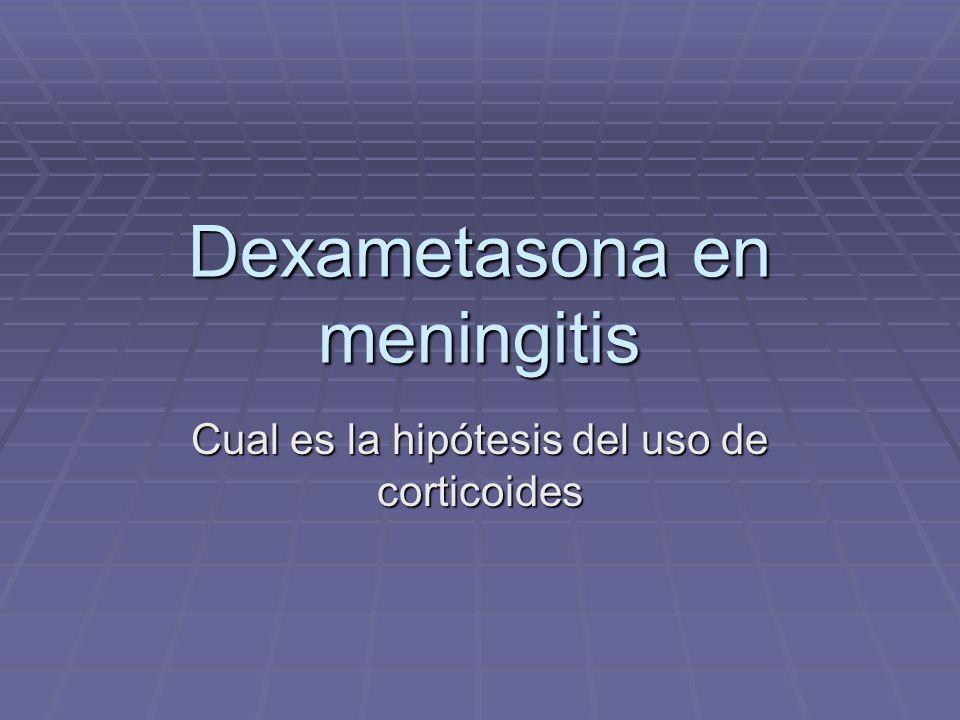 Dexametasona en meningitis